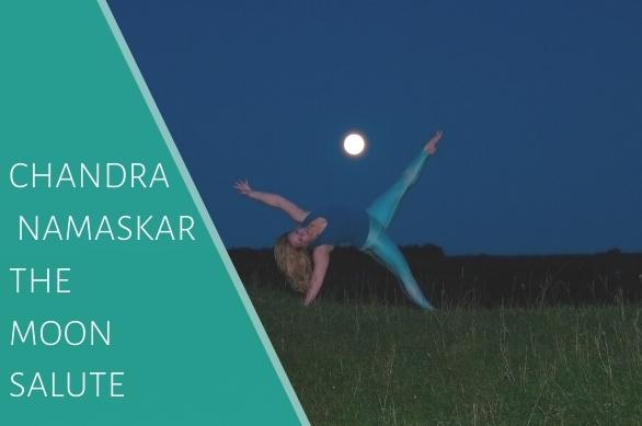 Chandra Namaskar The Moon Salute